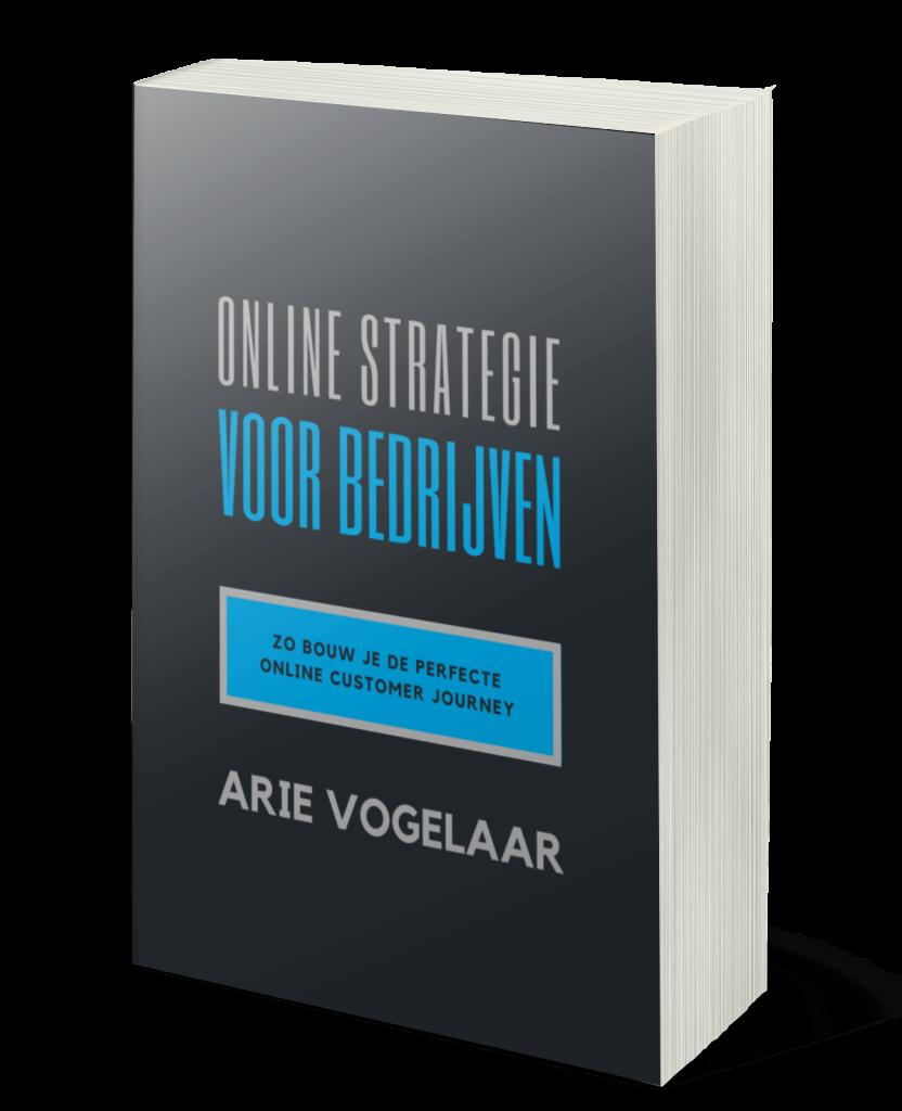 Arie Vogelaar - Ebook - Online Strategie Voor Bedrijven