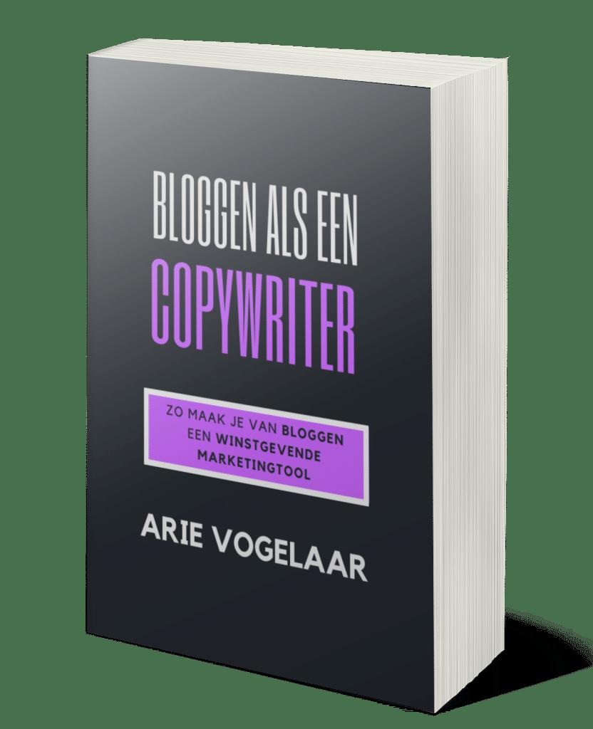 """ebook arie vogelaar """"bloggen als een copywriter"""""""